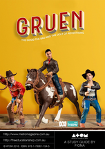 Gruen: The Good the Bad and the Ugly of Advertising (ATOM Study Guide)