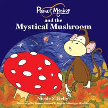 Peanut Monkey and the Mystical Mushroom (EPUB)
