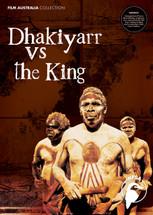Dhakiyarr vs the King (3-Day Rental)