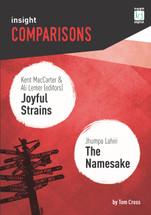 Insight Comparisons: Joyful Strains / The Namesake