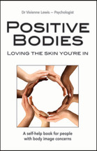 Positive Bodies: Loving the Skin You're In