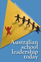 Australian School Leadership Today
