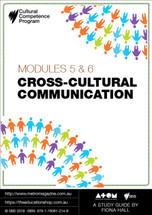 Cultural Competence Program - Modules 5 & 6: Cross-cultural Communication (ATOM Study Guide)