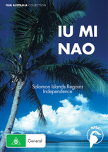 Iu Mi Nao - Solomon Islands Regains Independence (1-Year Access)
