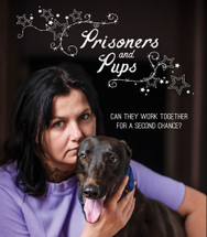 Prisoners and Pups (3-Day Rental)