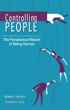Controlling People: The Paradoxical Nature of Being Human