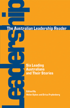 Australian Leadership Reader, The: Six Leading Australians and Their Stories