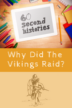 Vikings: Why Did the Vikings Raid? (1-Year Access)