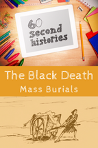 Black Death, The: Mass Burials (3-Day Rental)