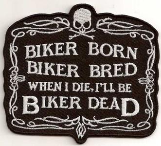 Biker Born Biker Bred Patch