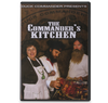 The Commander's Kitchen, a cooking DVD