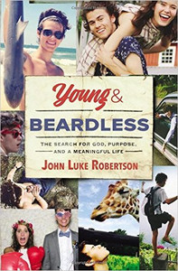 Young and Beardless: The Search for God, Purpose, and a Meaningful Life Book