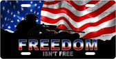Freedom Isn't Free License Plate Tag