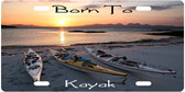 Born To Kayak License Plate Tag