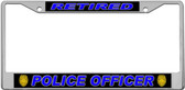 Retired Police Officer License Plate Frame