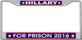 Hillary Clinton Novelty License Plate Frame