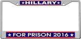 Hillary Clinton Novelty License Plate Frame