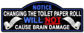Bathroom novelty wall sign