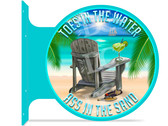 Beach Bar Toes In The Water Themed double sided metal flange sign
