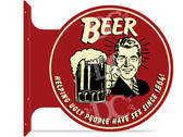 Beer Guy Drinking Bar Themed double sided metal flange sign