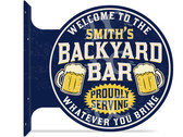Backyard Bar Themed customized double sided metal flange sign