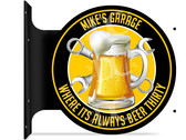 Beer Thirty Garage Themed double sided metal flange sign