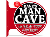 Man Cave Warning Red double sided metal flange sign