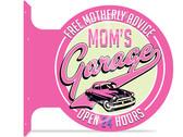 Mom's Garage Sign