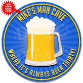 Man Cave Always Beer Thirty Metal Beer Sign