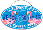 Hot Tub Chunky Dunk Novelty Swimming Welcome Sign