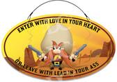 Gun Owner Yosemite Sam Themed Welcome Sign - Customized