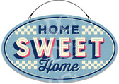 Classic Home Sweet Home Porch Welcome Sign