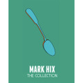 Mark Hix - The Collection
