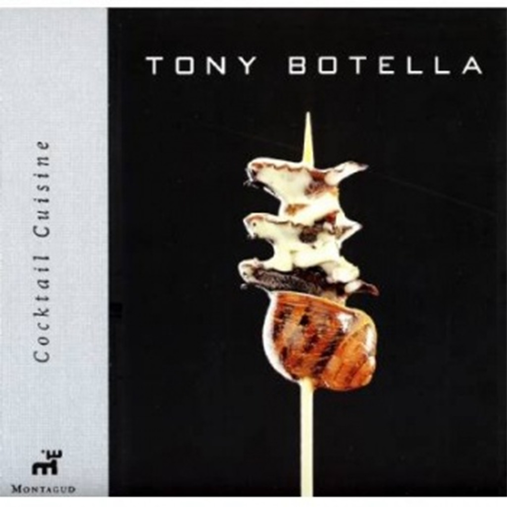 Cocktail Cuisine, Tony Botella
