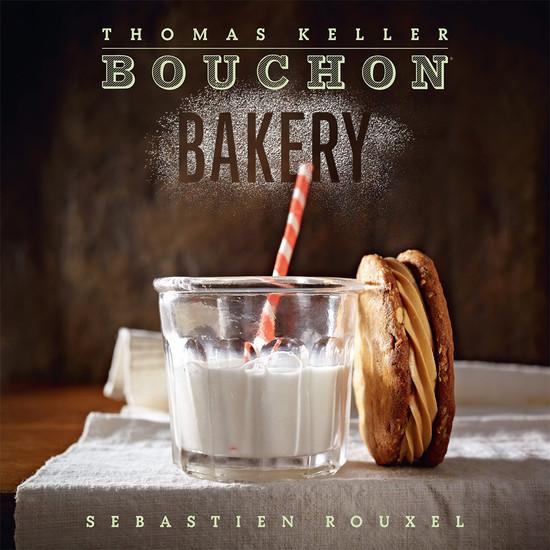 Bouchon Bakery - Thomas Keller