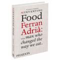 Reinventing Food Ferran Adria