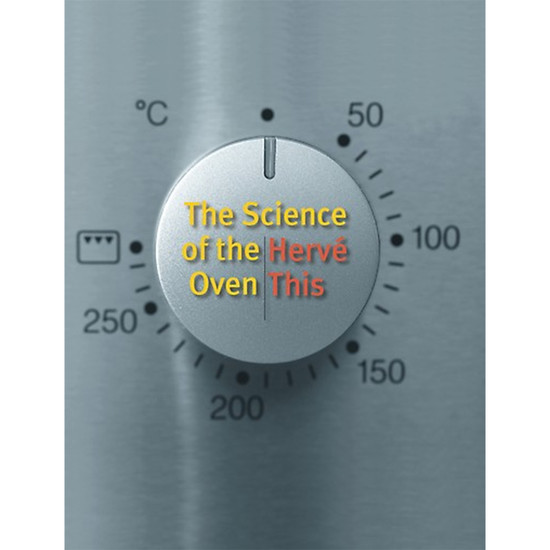 The Science Of The Oven - Herve This
