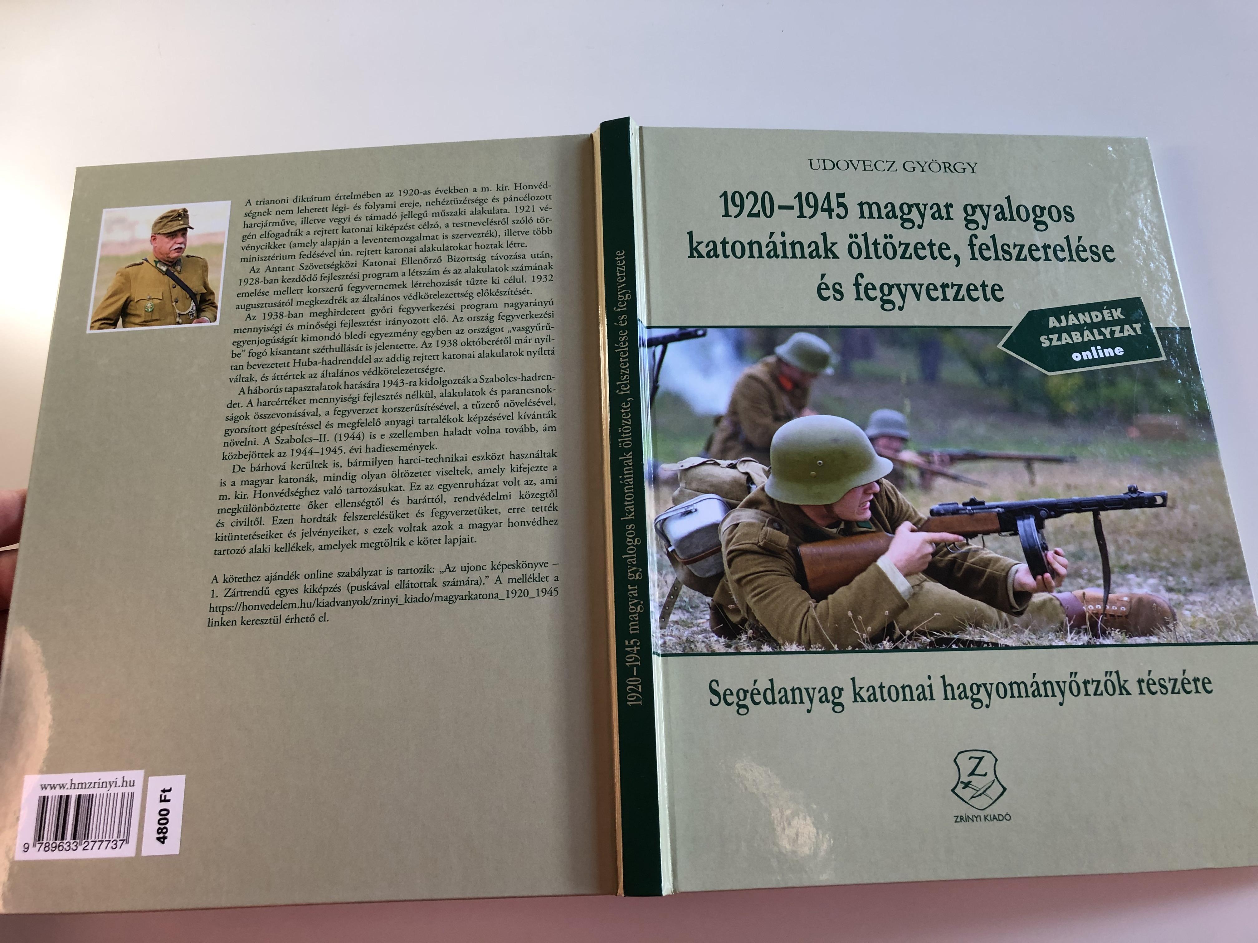 1920-1945-magyar-gyalogos-katon-inak-lt-zete-felszerel-se-s-fegyverzete-by-udovecz-gy-rgy-17.jpg