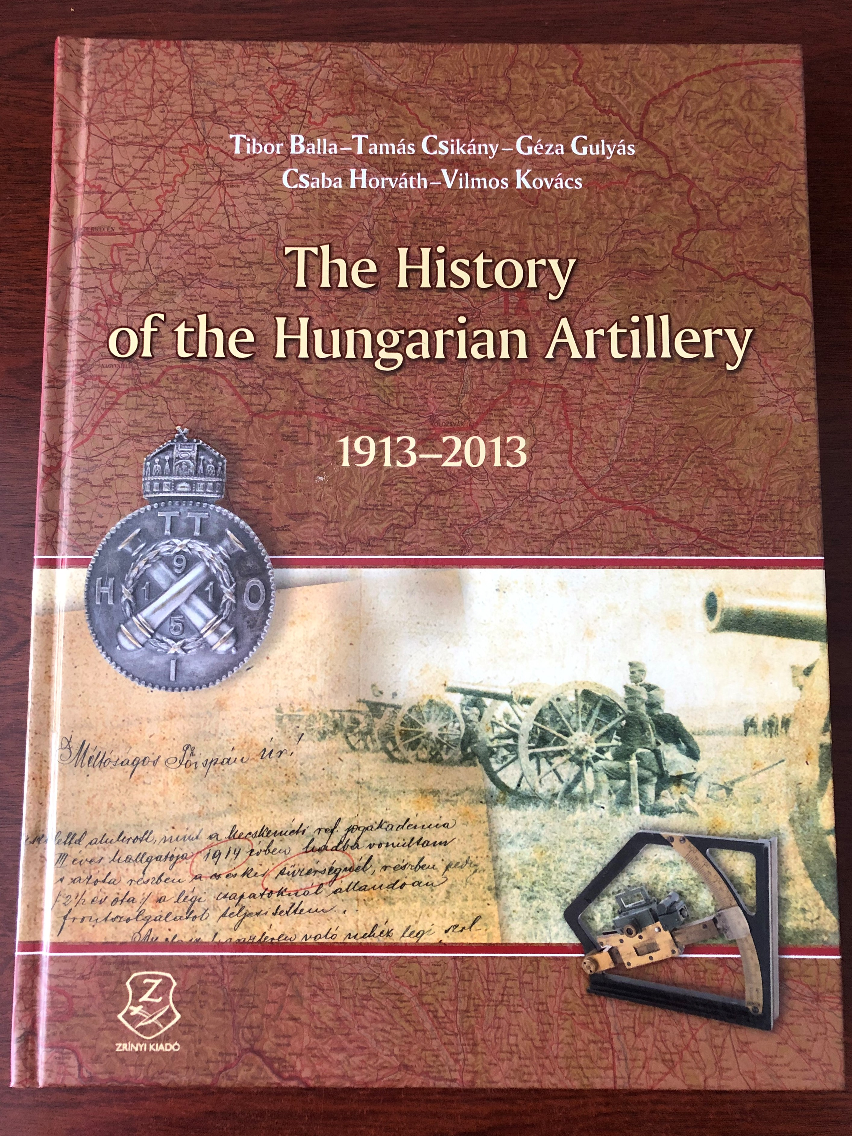 The History of the Hungarian Artillery 1913-2013 1.JPG