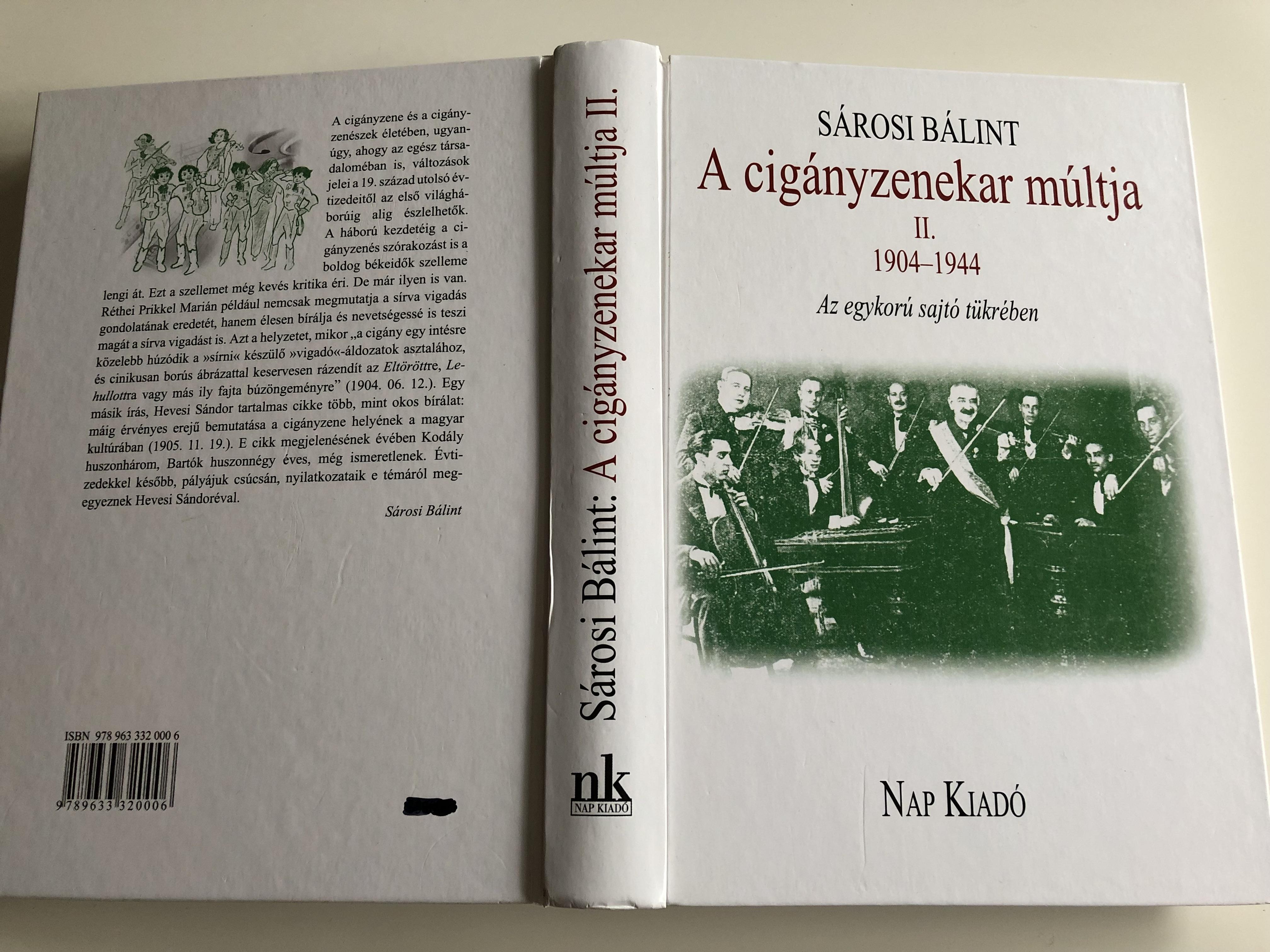 a-cig-nyzenekar-m-ltja-ii-1904-1944-by-s-rosi-b-lint-az-egykor-sajt-t-kr-ben-the-history-of-the-hungarian-gypsy-orchestra-1904-1944-nap-kiad-hardcover-2012-20-.jpg