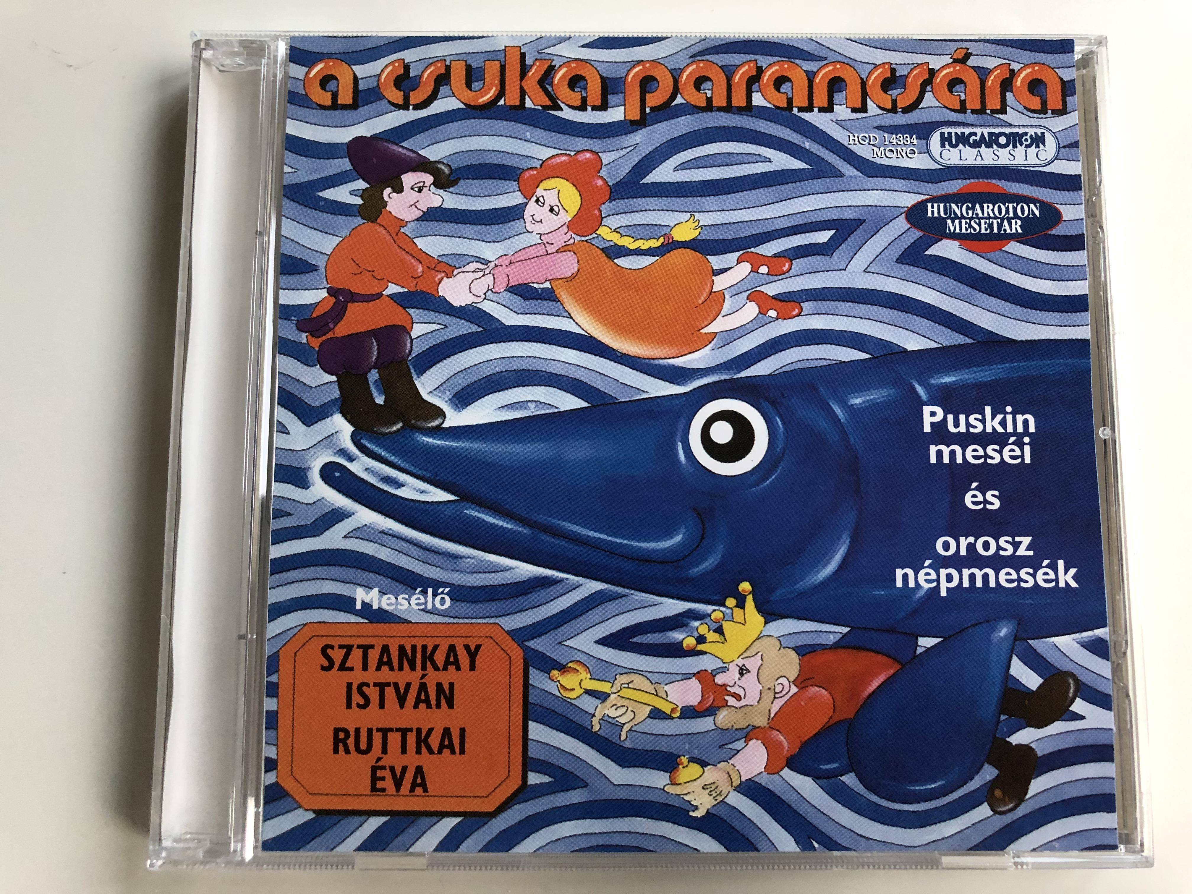 a-csuka-parancs-ra-puskin-mesei-es-orosz-n-pmes-k-sztankay-istv-n-ruttkai-eva-hungaroton-classic-audio-cd-2006-mono-hcd-14334-1-.jpg