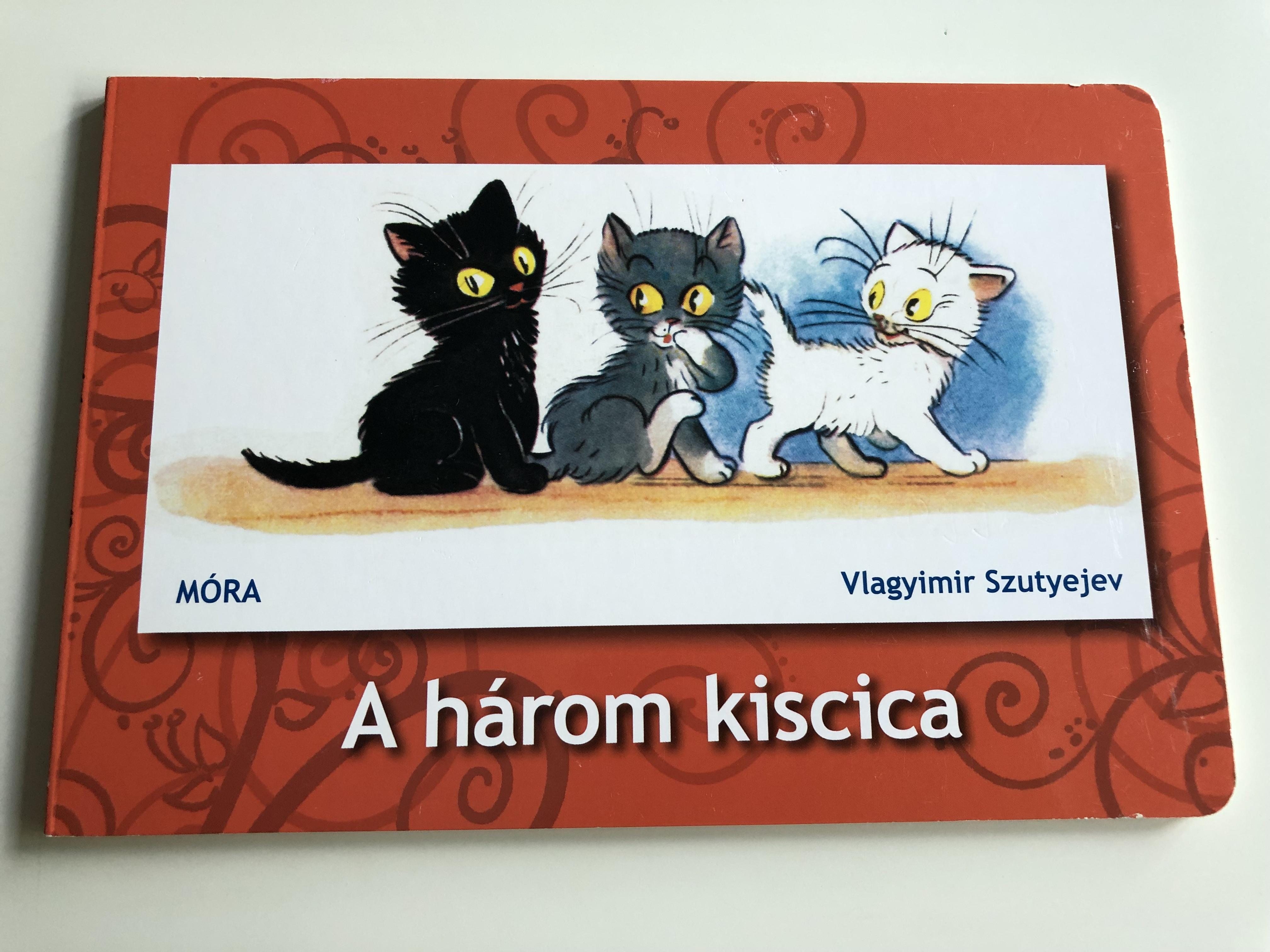 a-h-rom-kiscica-by-vlagyimir-szutyejev-hungarian-language-board-book-about-three-cats-m-ra-k-nyvkiad-2016-1-.jpg