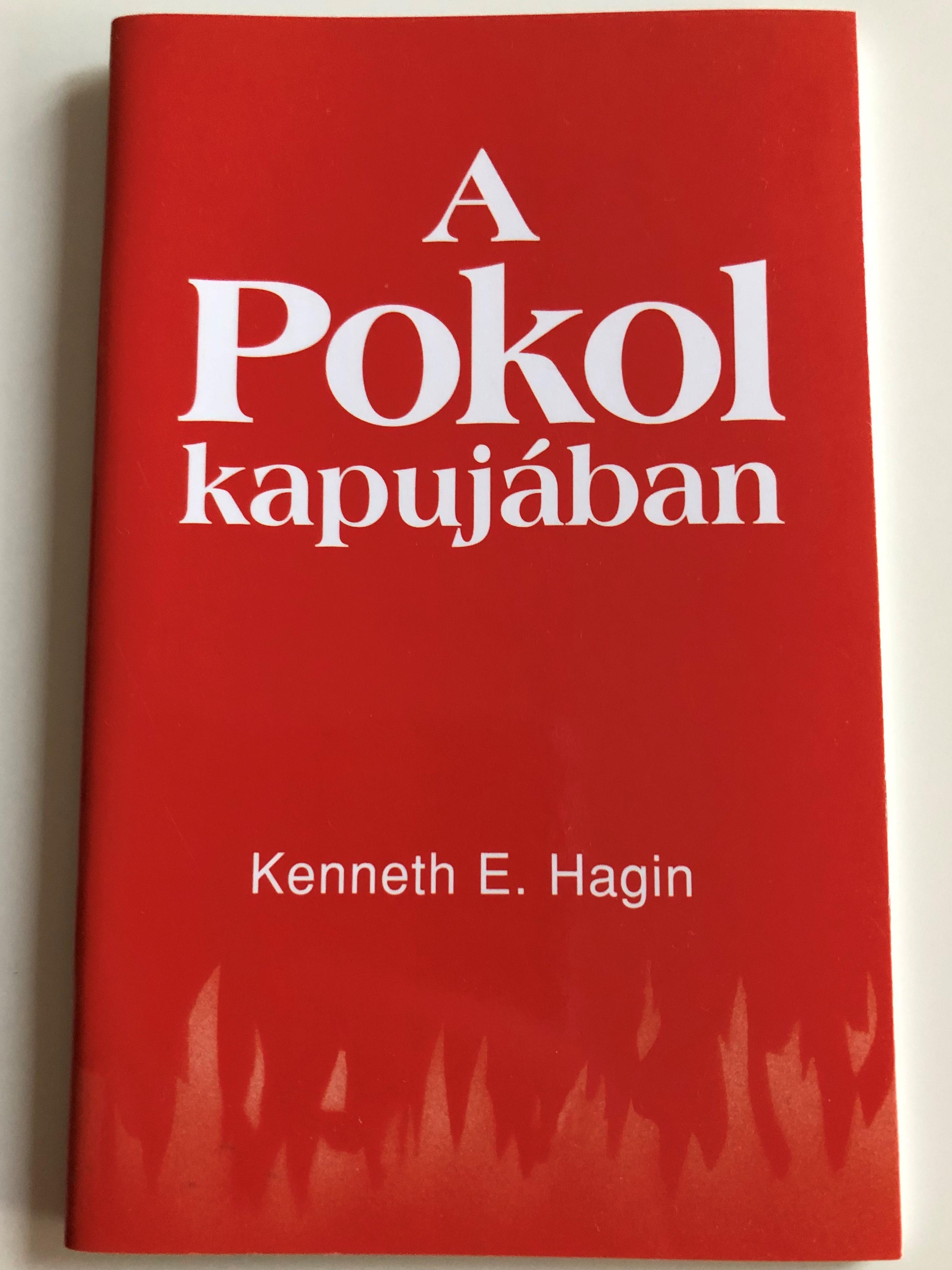 a-pokol-kapuj-ban-by-kenneth-e.-hagin-hungarian-edition-of-hell-1-.jpg