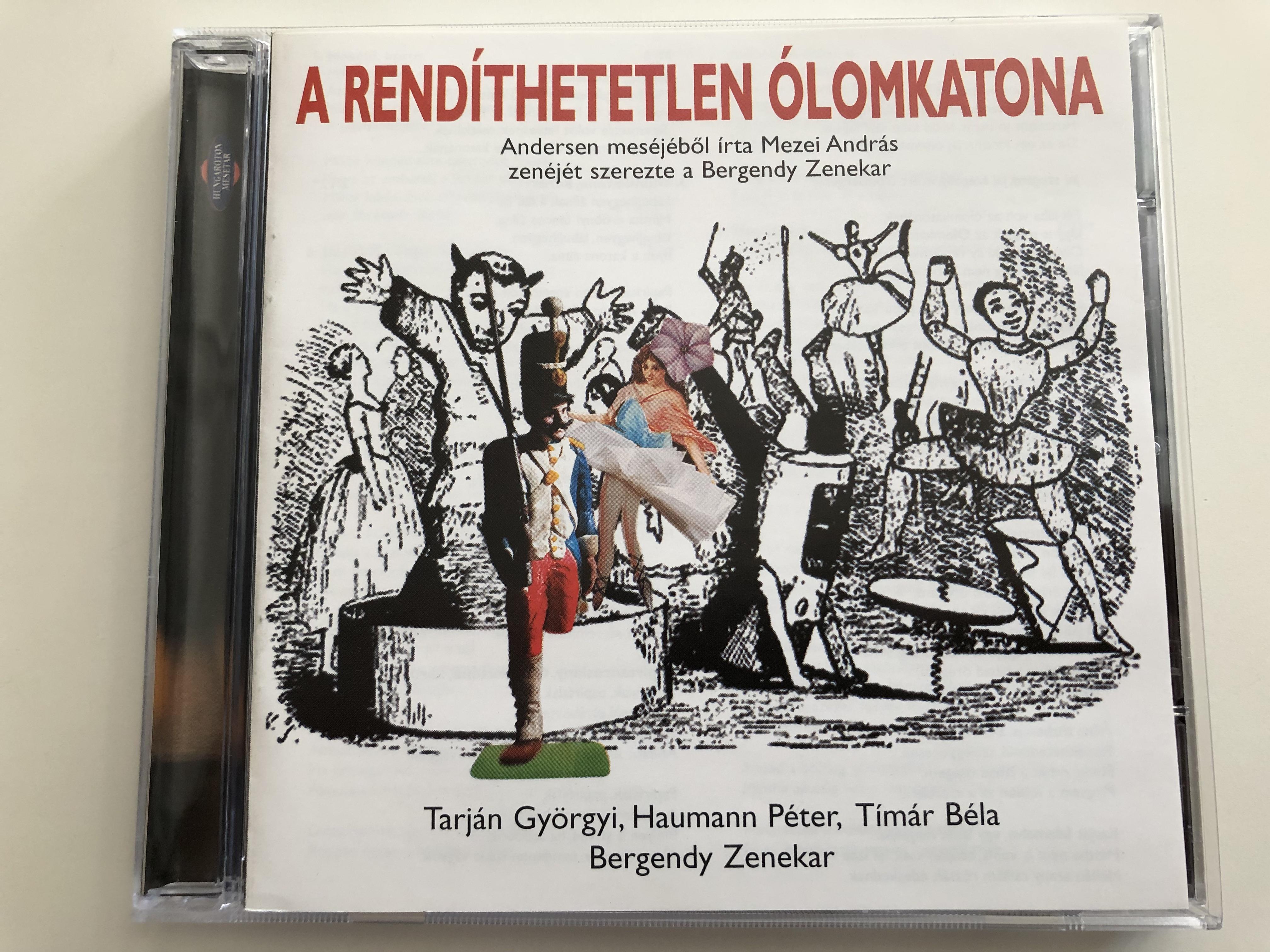 a-rend-thetetlen-lomkatona-andersen-mes-j-b-l-rta-mezei-andr-s-zen-j-t-szerezte-a-bergendy-zenekar-tarj-n-gy-rgyi-haumann-p-ter-t-m-r-b-la-bergendy-zenekar-based-on-andersen-s-story-audio-cd-1-.jpg