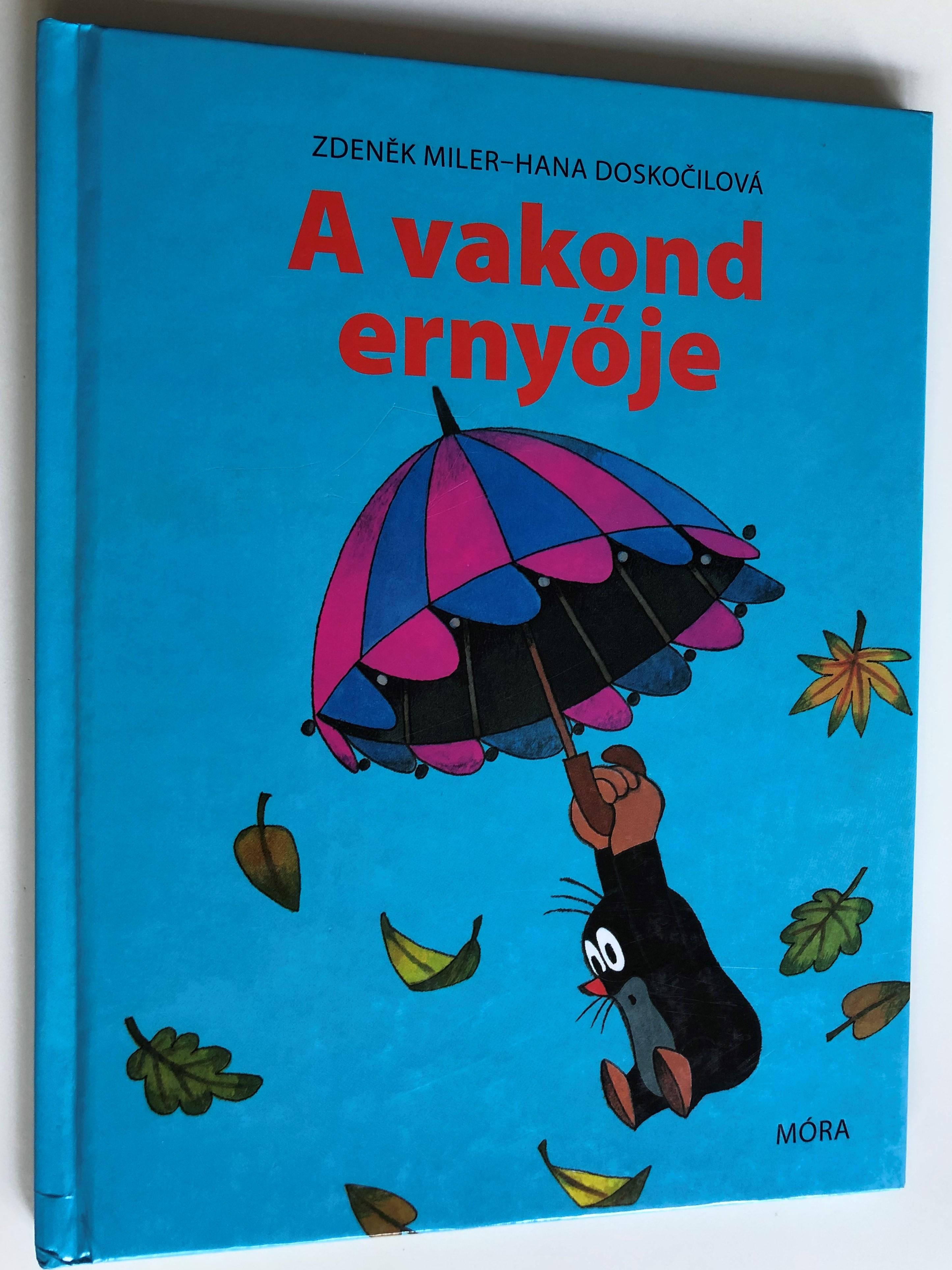 a-vakond-erny-je-by-zdenek-miler-hana-dosko-ilov-hungarian-translation-of-m-ra-k-nyvkiad-2007-1-.jpg