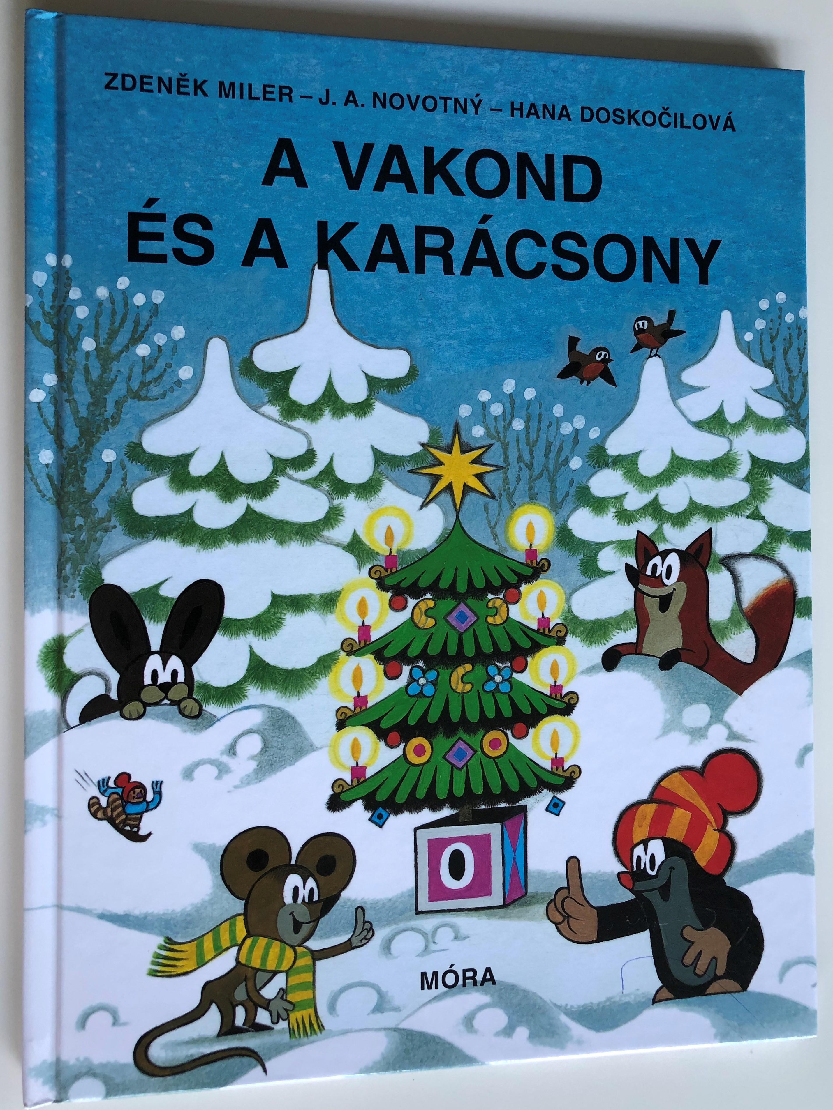 a-vakond-s-a-kar-csony-by-zdenek-miler-j.a.-novotny-hana-dosko-ilov-hungarian-translation-of-krtek-a-v-noce-3rd-edition-m-ra-k-nyvkiad-2017-1-.jpg