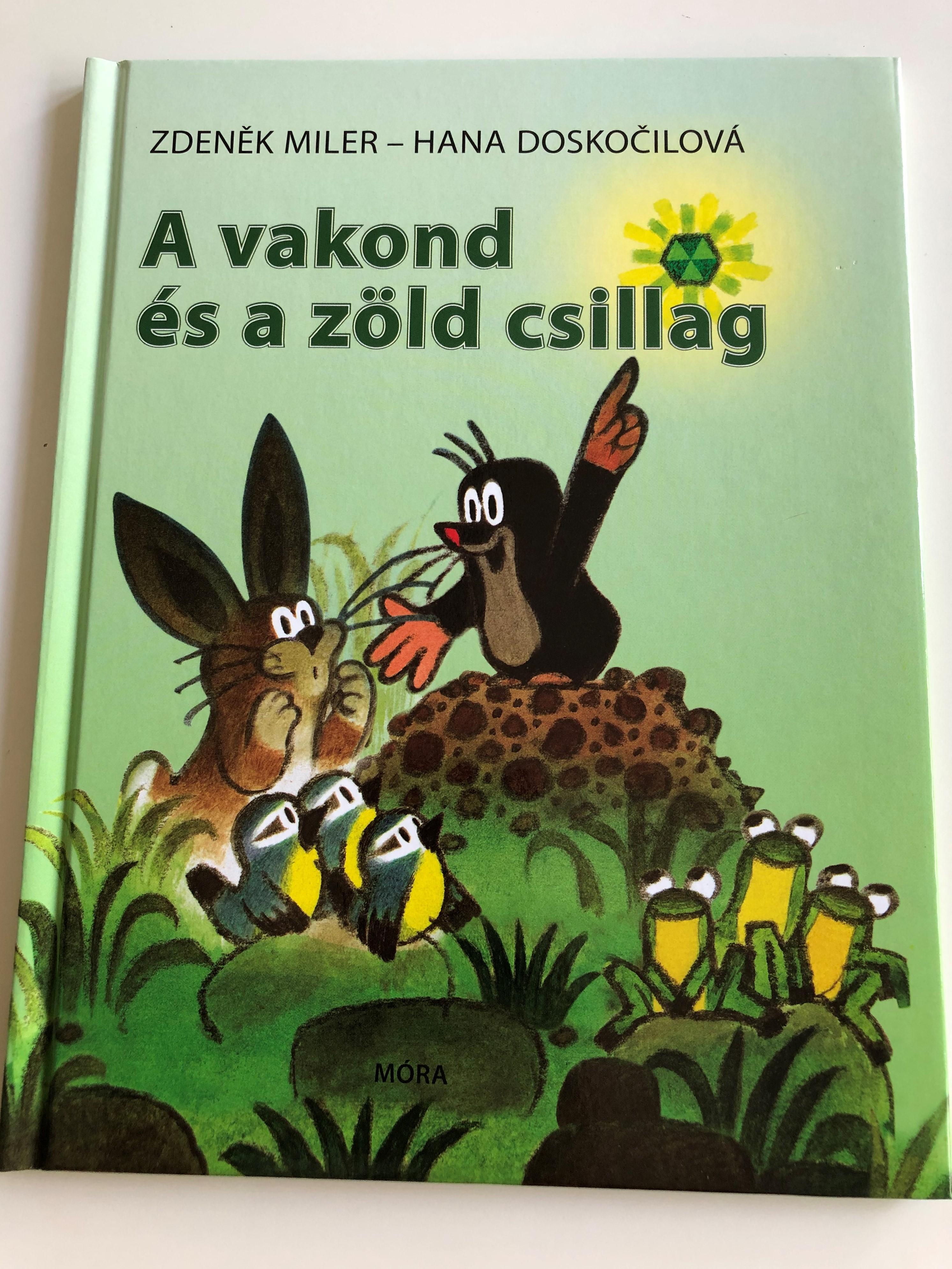 a-vakond-s-a-z-ld-csillag-by-zdenek-miler-hana-dosko-ilov-hungarian-translation-of-krtek-a-zelena-hvezda-m-ra-k-nyvkiad-2008-1-.jpg