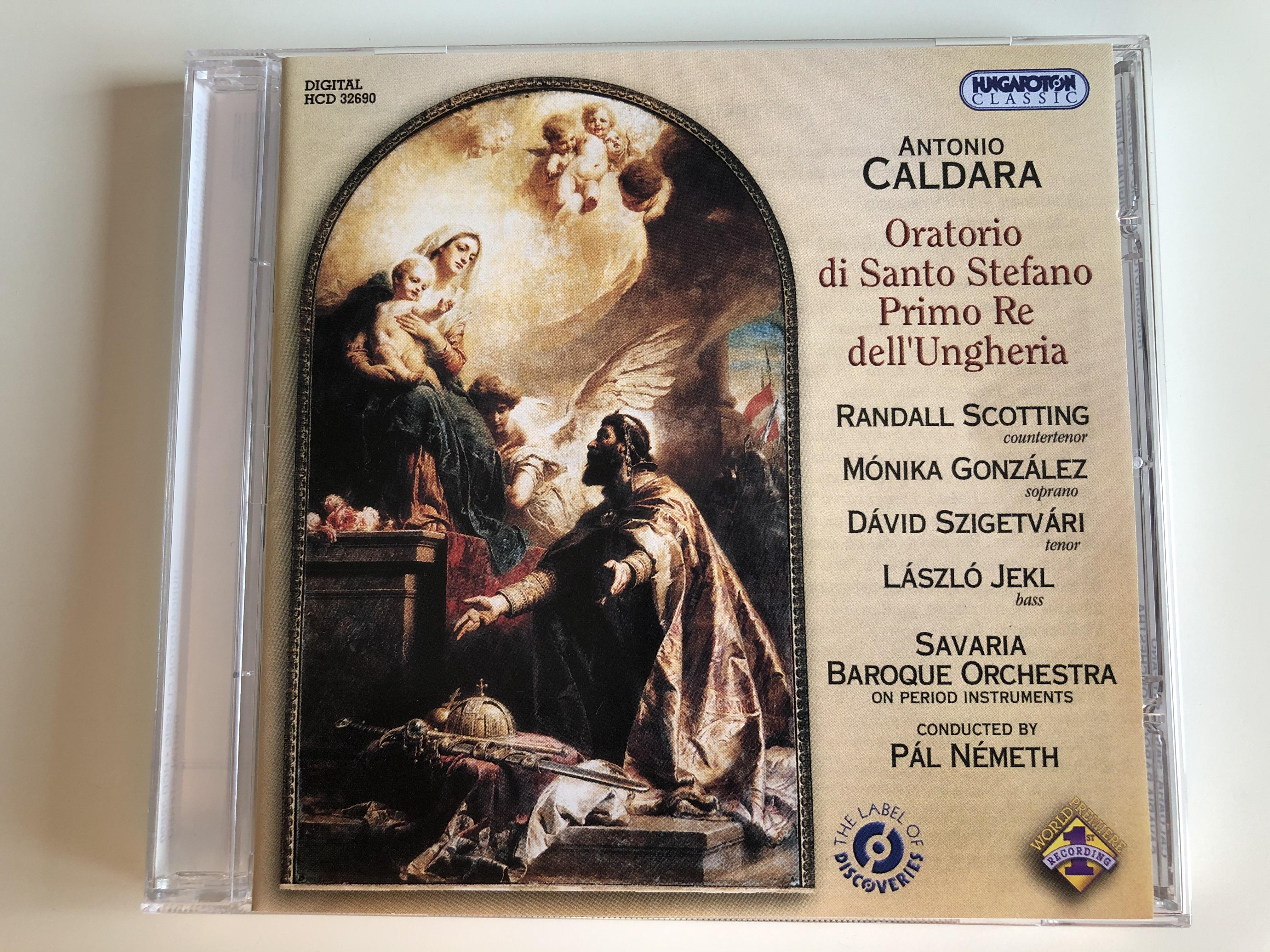 antonio-caldara-oratorio-di-santo-stefano-primo-re-dell-ungheria-randall-scotting-countertenor-monika-gonzalez-soprano-savaria-baroque-orchestra-conducted-by-pal-nemeth-hungaroton-c-1-.jpg
