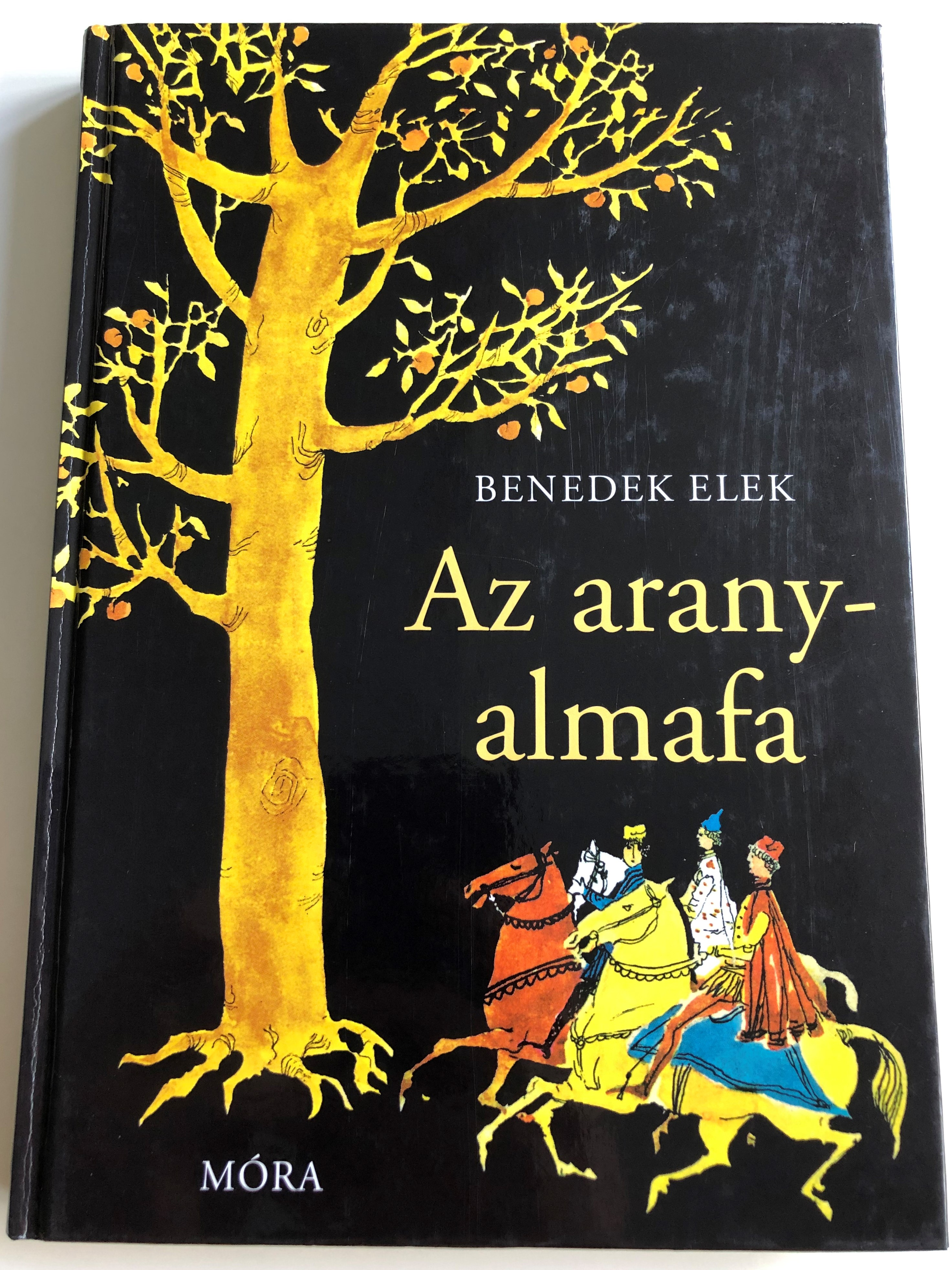 az-aranyalmafa-by-benedek-elek-foreign-stories-in-hungarian-language-7th-edition-illustrations-szecsk-tam-s-m-ra-k-nyvkiad-2013-1-.jpg