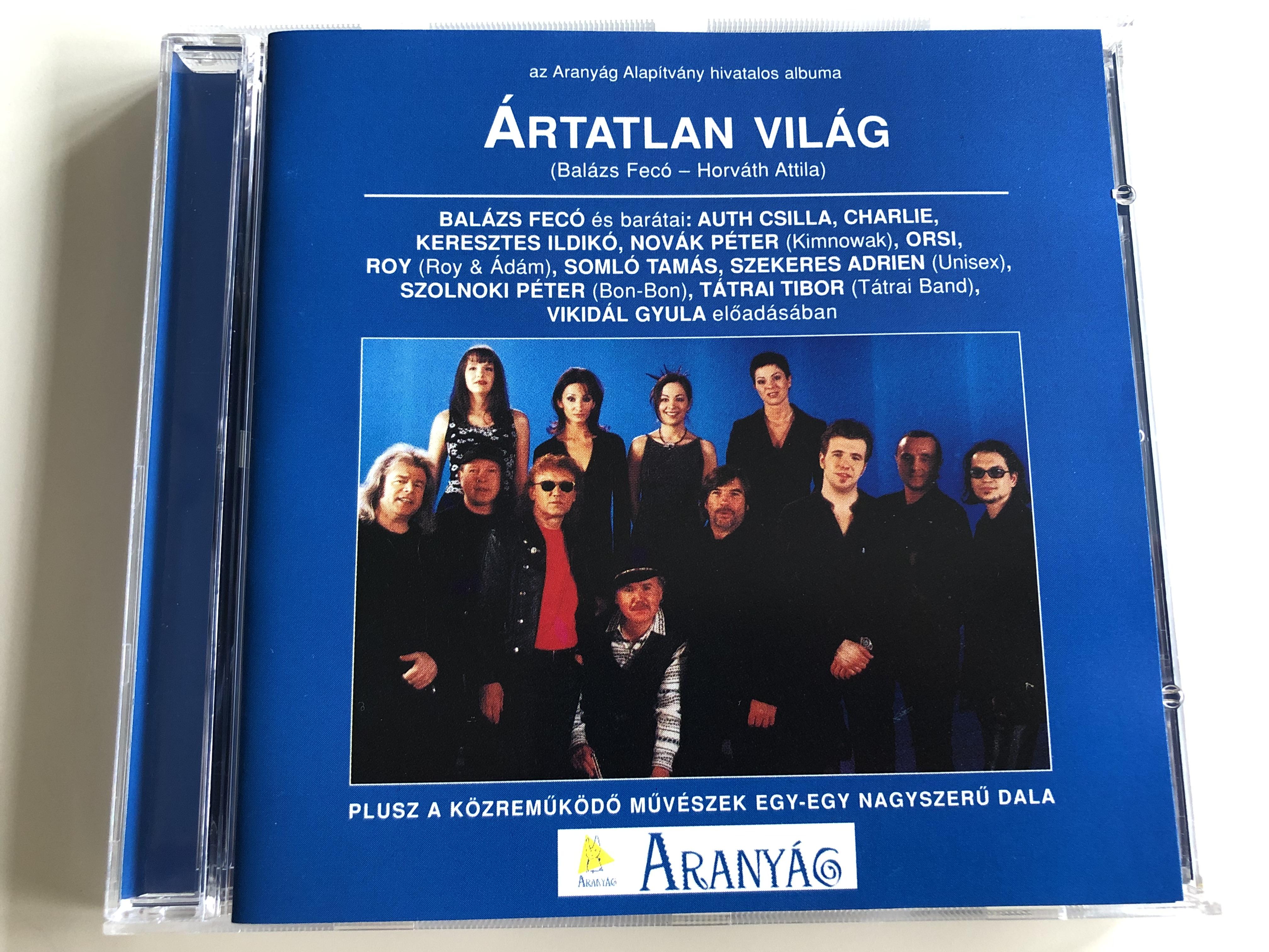 bal-zs-fec-horv-th-attila-rtatlan-vil-g-audio-cd-1999-arany-g-alap-tv-ny-bal-zs-fec-and-friends-auth-csilla-charlie-keresztes-ildik-kimnowak-orsi-roy-d-m-soml-tam-s-unisex-bon-bon-t-trai-band-vikid-l-1-.jpg